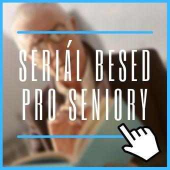seriál besed pro seniory