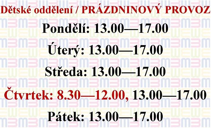 Prázdninový provoz na dětském oddělení: Pondělí až pátek od 13:00 do 17:00