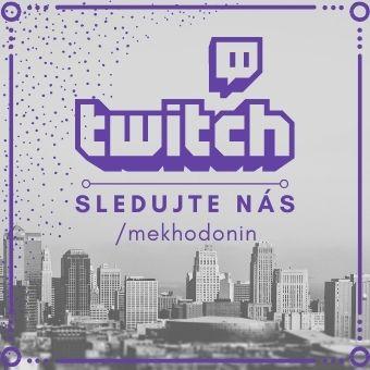 Sledujte nás na twitch.tv