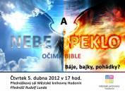 foto - Rudolf Lunda - Nebe a peklo očima Bible: Báje, bajky, pohádky?