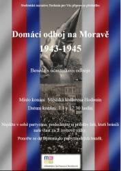 foto - Domácí odboj na Moravě 1943 - 1945