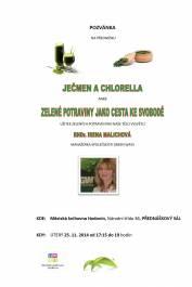 foto - Ječmen a chlorella aneb zelené potraviny jako cesta ke svobodě