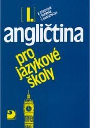 NANGONOVÁ Stella, PEPRNÍK Jaroslav, ZÁBOJOVÁ Eva Angličtina pro jazykové školy I