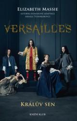MASSIE Elizabeth Versailles - Králův sen