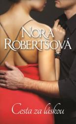 ROBERTSOVÁ Nora Cesta za láskou