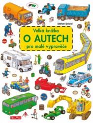 SEIDEL Stefan Velká knížka o autech pro malé vypravěče