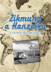 EMMERT František Zikmund a Hanzelka