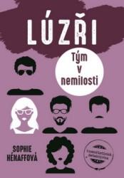 HÉNAFFOVÁ Sophie Lúzři: Tým v nemilosti