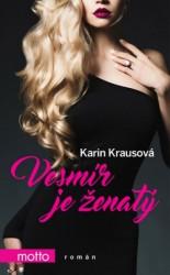 KRAUSOVÁ Karin Vesmír je ženatý