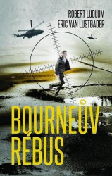 LUDLUM Robert, LUSTBADER Eric van Bourneův rébus