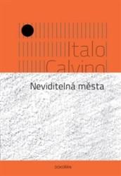 CALVINO Italo Neviditelná města