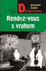 BERAN Ladislav Rendez-vous s vrahem