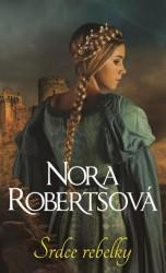 ROBERTSOVÁ Nora Srdce rebelky