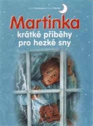 DELAHAYE Gilbert, MARLIER Marcel Martinka - krátké příběhy pro hezké sny
