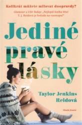 REIDOVÁ Taylor Jenkins Jediné pravé lásky