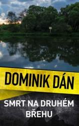 DÁN Dominik Smrt na druhém břehu