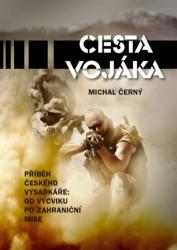 ČERNÝ Michal Cesta vojáka