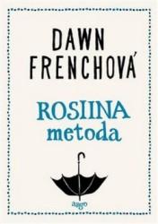 FRENCHOVÁ Dawn Rosiina metoda