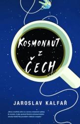 KALFAŘ Jaroslav Kosmonaut z Čech