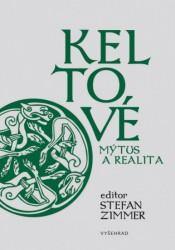 Keltové - Mýtus a realita
