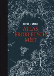 LE CARRER Olivier Atlas prokletých míst