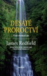 REDFIELD, James Desáté proroctví