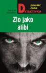 HOUSEROVÁ, Eva Zlo jako alibi