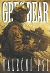 BEAR, Greg Váleční psi