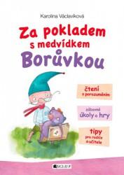 VÁCLAVÍKOVÁ Karolina Za pokladem s medvídkem Borůvkou