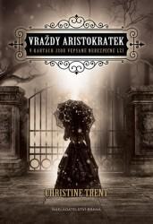 TRENT Christine Vraždy aristokratek