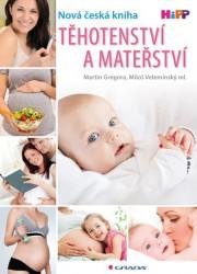 GREGORA Martin, VELEMÍNSKÝ Miloš ml. Těhotenství a mateřství