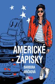 Barbora Jiříčková Americké zápisky