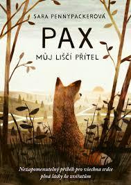 Sara Pennypacker Pax, můj liščí přítel