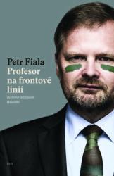 FIALA, Petr Profesor na frontové linii