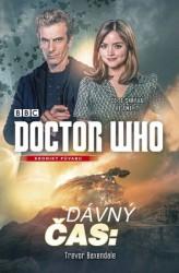 BAXENDALE, Trevor Doctor Who: kroniky půvabu. Dávný čas