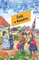DOBRUSKÁ Petra Češi v Banátu