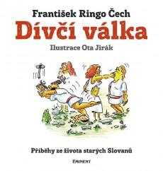 ČECH František Ringo Dívčí válka