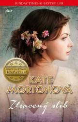 MORTONOVÁ Kate Ztracený slib