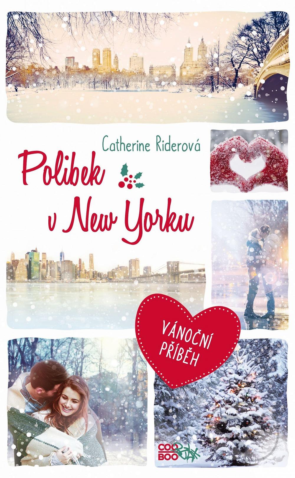 Catherine Rider Polibek v New Yorku: Zimní romance