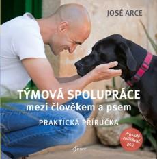 ARCE, José Týmová spolupráce mezi člověkem a psem