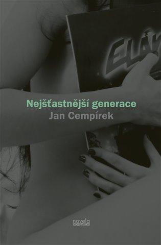 CEMPÍREK, Jan Nejšťastnější generace