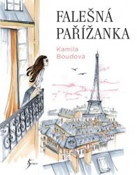BOUDOVÁ, Kamila Falešná Pařížanka