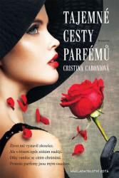 CABONI, Cristina Tajemné cesty parfémů