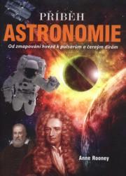 ROONEY Anne Příběh astronomie