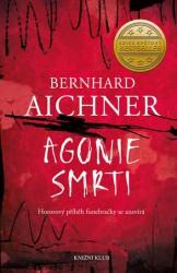 AICHNER, Bernhard Agonie smrti