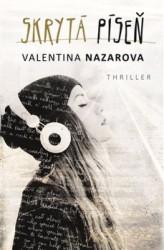 NAZAROVA, Valentina Skrytá píseň