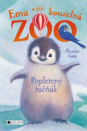 Amelia Cobb Ema a její kouzelná zoo – Popletený tučňák