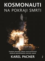 PACNER Karel Kosmonauti na pokraji smrti