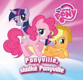 Hasbro My Little Pony - Ponyville, sladké Ponyville