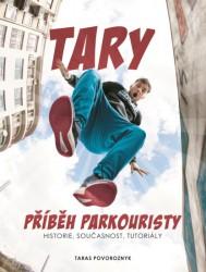 POVOROZNYK Taras Tary - Příběh parkouristy